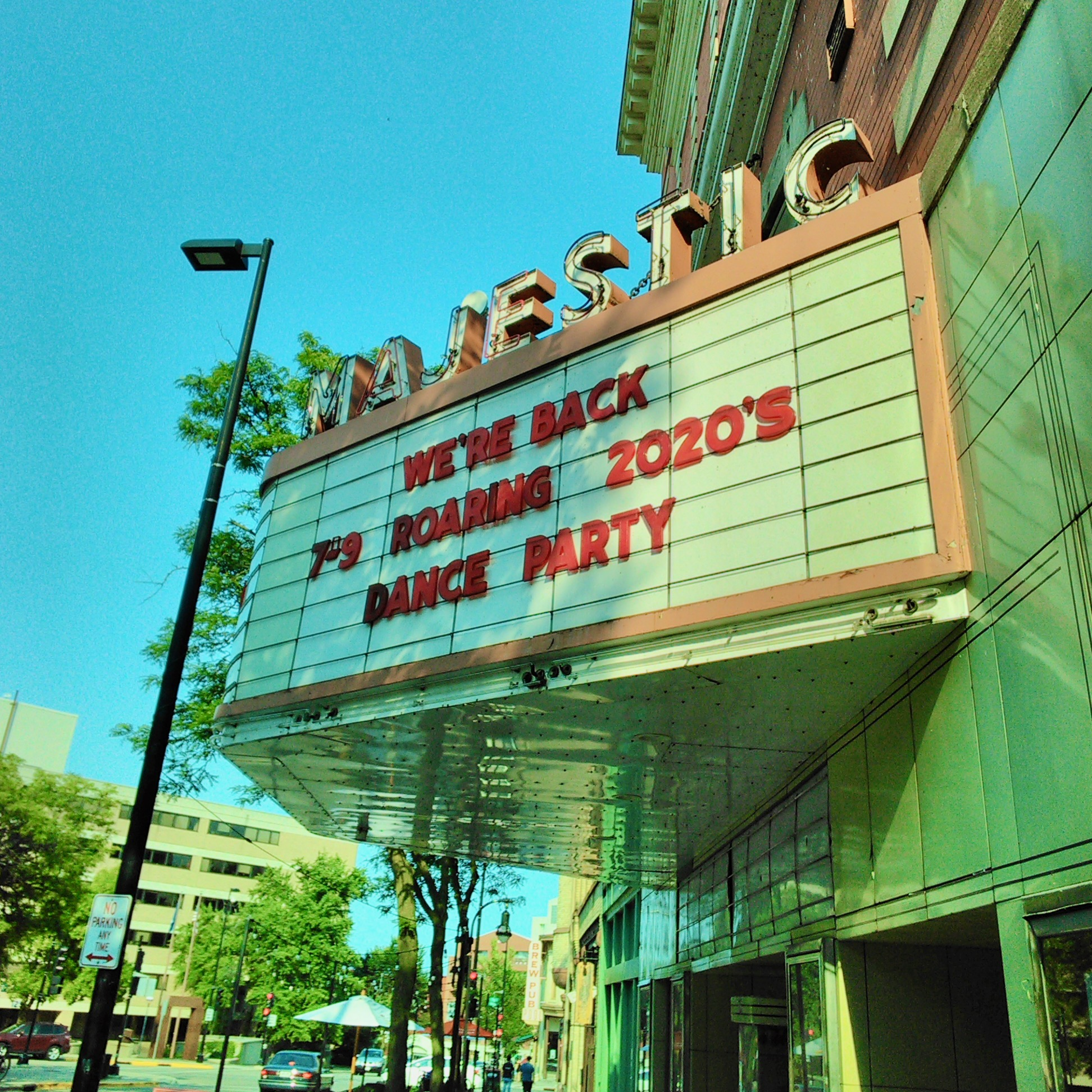 Majestic Theater Marquee: We're back roaring 2020's dance party